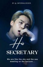 His Secretary | Park Jimin FF | ✅✅✅ by MelBTSARMY398