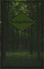 Waldgeflüster von Elchkese