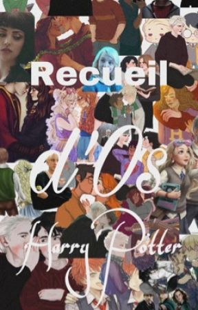 Recueil d'OS Harry Potter by CamilleMalefoy