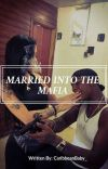 Married Into The Mafia cover