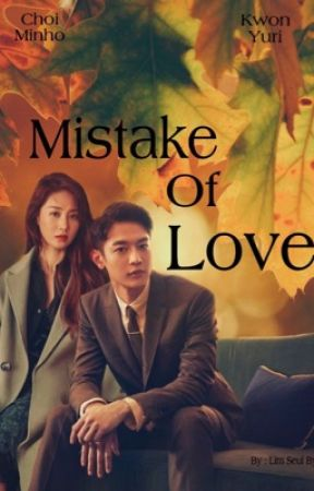 Mistake Of Love by LimSeulByul
