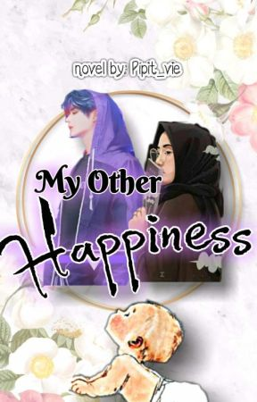 My Other Happiness by pipit_vie