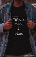 Through thick and thin - BxB by writers_room