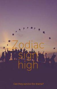Zodiac high school cover