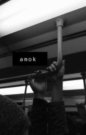 amok by _Lulelka_