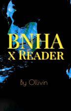 BNHA x Reader by undeadulqui