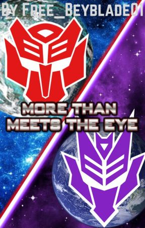 More Than Meets The Eye by Free_Beyblade01