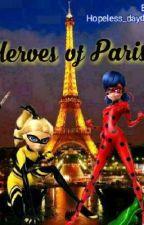 Οι ήρωες του Παρισιού (Βιβλίο δεύτερο)  από SometimesIwonder00