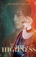 His highness [BTS KTH FF] by yyyuehyyyie