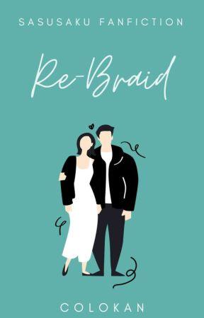 Re-Braid ✔ by caley_23