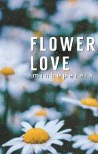 flower love ; minsung by -minhopetals