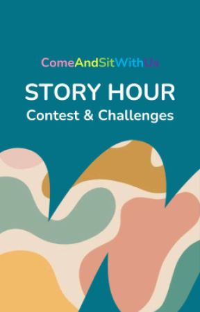 Contests and Challenges by ComeAndSitWithUs