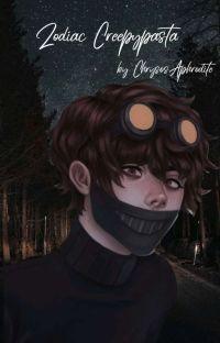 🔪Zodiac Creepypasta 🔪 cover