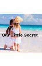 Our little secret by GirlMeetsSabrina