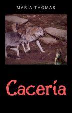 Cacería by MariaThomasMaresca