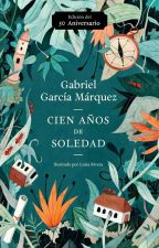 Cien Años de Soledad. by TrinidadMartinez541