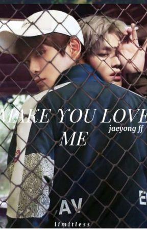 Make you love me [JAEYONG] by limiltless