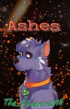 Ashes | Paw Patrol by The_Phoenix6070