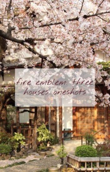 fire emblem: three houses oneshots