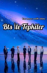 BTS İle Tepkiler  cover