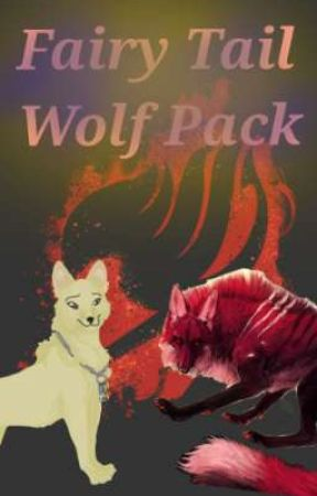 Captured Wolves {Nalu Fanfic} (Slow Updates) by TrinityVallender
