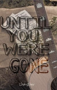 Until You Were Gone cover