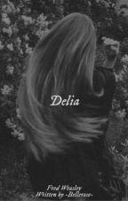 Delia - Fred Weasley  by -Bellerose-