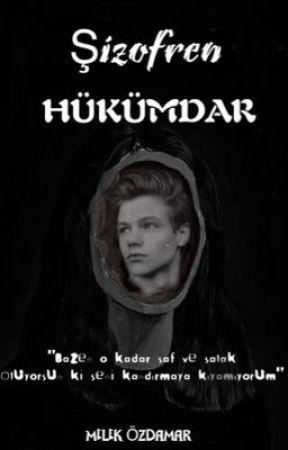 ŞİZOFREN- HÜKÜMDAR by melek_ozdamar