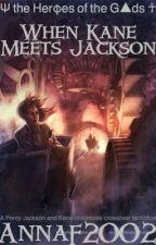 When Kane Meets Jackson by annaf2002