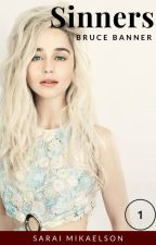 1. Sinners (B. Banner) by Lone-wolf-fanfics