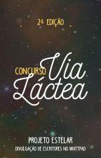 Concurso Via Láctea   2ª Edição by ProjetoEstelar