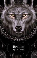 Broken by lili_crown