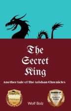 The Secret King by Gadralneure