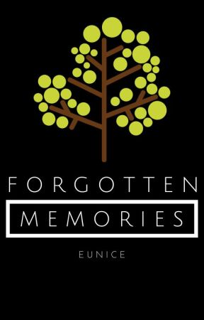Forgotten Memories [NaNoWriMo14] ✔️ by JadedEnvy