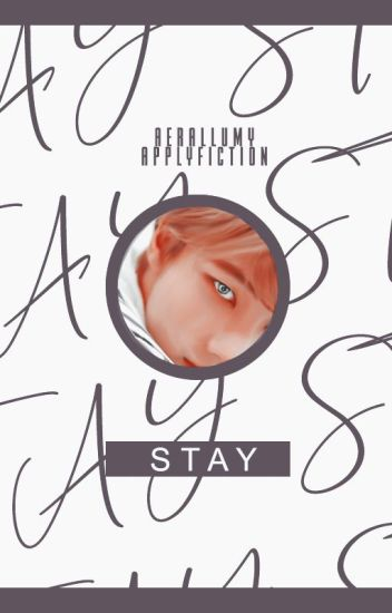 stay | straykids applyfiction