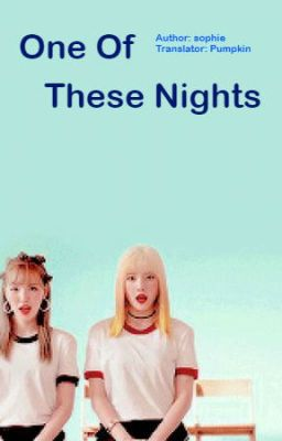 Đọc truyện [Seuldy ft Irene] (trans) One of these nights