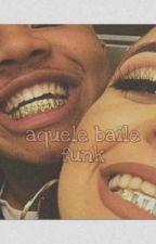Aquele Baile Funk , de doproblemas2