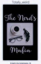 The Nerd's Mafia by selaeloestherina