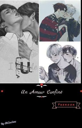 Un Amour Confiné [Taekook/Vkook] OS by Abi2oo5me
