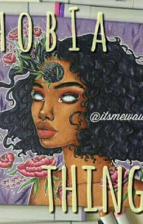 ❒ phobia things ( eng / malay ) by deathxxalex