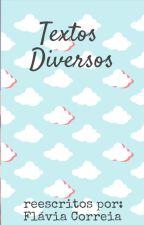 Textos Diversos by fllaviacorreia