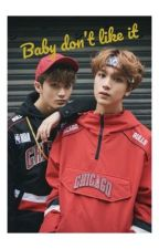 Baby don't like it {Markhyuck} by nct_inthehouse127