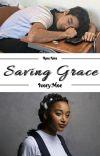 Rosa Nera- Saving Grace (BWWM)   ✓ cover