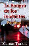 La sangre de los inocentes. Erebus (Terminada) cover