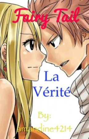 OS - Fairy Tail : La vérité  by amandine4214