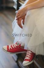 Switched by Hhhhhh05