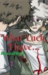 What luck I have...|KomaHina| cover