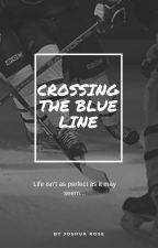 Crossing the Blue Line by JoshuaRose1