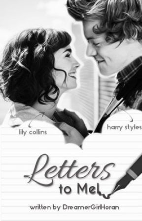 Letters to Mel (Sequel to Harry) by DreamerGirlHoran