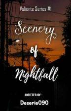 Scenery of Nightfall (Iloilo Series #1) √ by deserie090